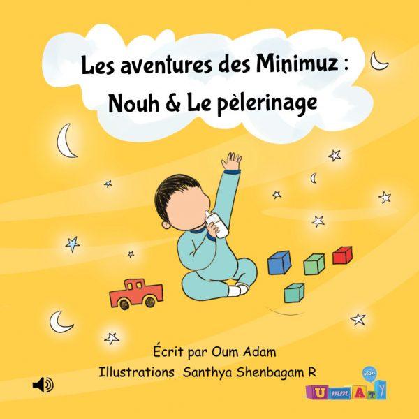 Livre audio connecté – Les aventures des Minimuz «Nouh & Le pèlerinage»