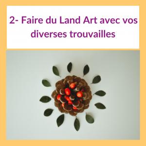 4 activités pour les enfants sur le thème de l'automne - Land Art